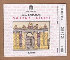AC - NATIONAL PALACES MUSEUMS ENTRANCE TICKET FOR STUDENT TURKEY - Tickets D'entrée