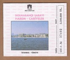 AC - DOLMABAHCE PALACE MUSEUM ENTRANCE TICKET TURKEY - Tickets D'entrée