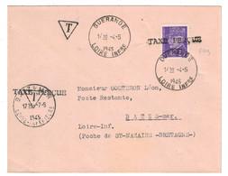 1945 - POCHE DE ST NAZAIRE : LETTRE Avec PETAIN N° 509 GRIFFE TAXE PERÇUE CAD HOROPLAN GUERANDE Pour BATZ SUR MER - Marcophilie (Lettres)