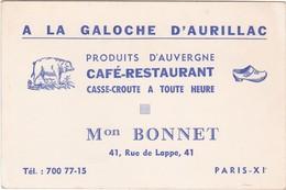 D1100 CARTE PUBLICITAIRE - CAFE / RESTAURANT - A LA GALOCHE D'AURILLAC - Mon BONNET - PARIS XIe - Publicité