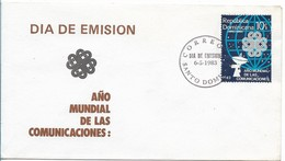 DOMINICAN REPUBLIC 1983 WORLD YEAR OF COMMUNICATION FDC REPUBLICA DOMINICANA - Dominicaine (République)