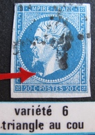R1917/20 - NAPOLEON III N°14A - VARIETE ➤➤➤ Triangle Blanc Devant Le Cou - 1853-1860 Napoleon III