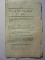 BULLETIN DES LOIS De 1811 - GENDARMERIE ITALIE - LA HAYE HOLLANDE HOLLAND PAYS BAS NETHERLANDS NIEDERLANDE NIEDERLAND - Décrets & Lois
