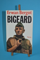 Bigeard - Erwan Bergot - Livres
