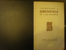 Livre Dépliant Touristique -Touring Club De France 1952- Promenade à ERMENONVILLE Environs Oise Hauts De France Picardie - Dépliants Touristiques