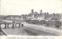 DOUBS - 25 - BESANCON -Pont Battant - Quais De Strasbourg Et Veil Picard - Besancon