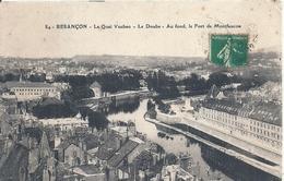 DOUBS - 25 - BESANCON - Le Quai Vauban - Fort De Montfaucon - Besancon