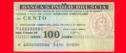 MINIASSEGNI - BANCA S. PAOLO - BRESCIA  - L. 100 - Usato - ASSOCIAZIONE COMMERCIANTI DELLA PROVINCIA DI BRESCIA - [10] Assegni E Miniassegni