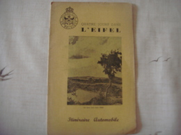 Livre Dépliant Touristique -Touring Club De Belgique 1953-Quatre Jour Dans L' EIFEL ( Koln -Gerolstein -Mürlenbach -...) - Dépliants Touristiques