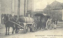 DOUBS - 25 - BESANCON - Porte Bonheur - La Pompe à Merde - Reproduction - Besancon