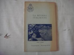 Livre Dépliant Touristique -Touring Club De Belgique 1955-Riviera Italienne ( Italia ) (Savona -Nervi -Ruta -Portofino - Dépliants Touristiques