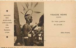 Pays Div- Ref R94- Cote D Ivoire - Societe Des Missions Africaines - Guerrier De Parade - Carte Bon Etat - - Côte-d'Ivoire