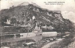 DOUBS - 25 - BESANCON - Porte Taillée Et Citadelle - Besancon