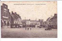 GOURNAY-EN-BRAY - La Place Nationale - Gournay-en-Bray