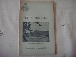 Livre Dépliant Touristique -Touring Club De Belgique 19?? - RHIN - MOSELLE ( Deutschland - France ) - Dépliants Touristiques