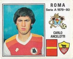 ANCELOTTI ROMA N°257 PANINI 1979/80 Nuovo Con Velina - Edizione Italiana