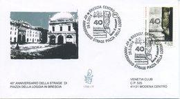 ITALIA - FDC  VENETIA  2014 - PIAZZA DELLA LOGGIA DI BRESCIA - VIAGGIATA - ANNULLO SPECIALE - 1946-.. République