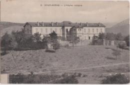 Cpa Algérie - SOUK AHRAS - L'Hôpital Militaire - Souk Ahras