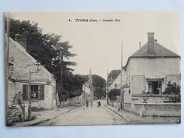 C.P.A. : 60 IVORS : Grande Rue, Animé - Autres Communes