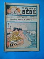 Le Journal De Bébé, Timoléon Arrive à Trouville, 5 Juillet 1934, 6e Année No 139 - Andere Magazine