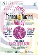 Pubblicità  Sport Pallavolo Torneo 8 Nazioni Volley Pescara 23-27 Luglio 1996 Viaggiata 1996 Condizioni Come Da Scansion - Reclame
