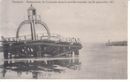 Nieuport - Destruction De L'Estacade Dans La Terrible Tempête Du 30 Septembre 1911 - Nieuwpoort