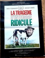 Aff Ciné Neuve LA TRAGEDIE D UN HOMME RIDICULE (1981) Bertolucci Tognazzi A AImée 40x60cm - Posters