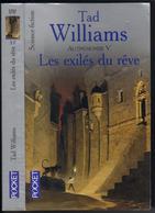 "PRESSES-POCKET S-F N° 5797 "" LES EXILES DU REVE "" AUTREMONDE-5  TAD-WILLIAMS - Presses Pocket"