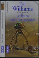 """PRESSES-POCKET S-F N° 5776 """" LE FLEUVE ENTRE LES MONDES """" AUTREMONDE-3  TAD-WILLIAMS - Presses Pocket"""