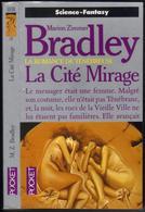 "PRESSES-POCKET S-F N° 5530 "" LA CITE MIRAGE "" BRADLEY - Presses Pocket"