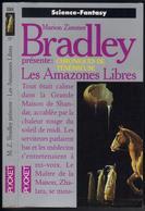 "PRESSES-POCKET S-F N° 5564 "" LES AMAZONES LIBRES "" BRADLEY - Presses Pocket"