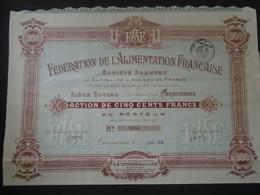 NOUVEAU - AUDE, CARCASSONNE 1922 - FEDERATION DE L'ALIMENTATION FRANCAISE - ACTION 500 FRS - Shareholdings