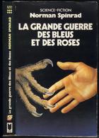 """PRESSES-POCKET S-F N° 5212 """" LA GRANDE GUERRE DES BLEUS ET DES ROSES """" SPINRAD - Presses Pocket"""
