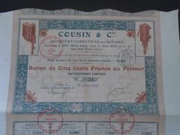 STE COUSIN ET CIE - ACTION DE 500 FRS - PARIS 1903 - PETIT TIRAGE : 200 ACTIONS - DECO - Shareholdings