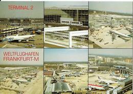 6-FRANKFURT WELTFLUGAFEN-TERMINAL 2-VEDUTINE - Aerodromi