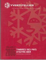 Catalogue Yvert & Tellier : Pays Outre-Mer - Volume 3 ( Dominicaine à Guatemala ) - Catalogues De Cotation