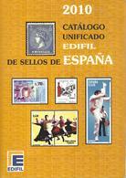 Catalogue EDIFIL 2010 - Timbres D'Espagne ( En Espagnol ) - Espagne