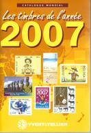 Catalogue Yvert & Tellier : Timbres De L'année 2007 - Catalogues De Cotation