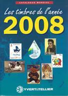 Catalogue Yvert & Tellier : Timbres De L'année 2008 - Catalogues De Cotation