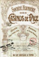 06-FERMIERE DES CASINOS DE NICE. Titre D'1 Part Bénéficiaire De 1910 - Other