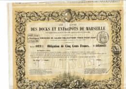 13-DOCKS ET ENTREPOTS DE MARSEILLE. 1860. Obligation 500 F. DECO - Other