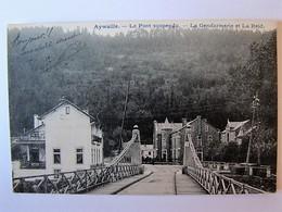 BELGIQUE - LIEGE - AYWAILLE - Le Pont Suspendu - La Gendarmerie Et La Reid - 1904 - Aywaille