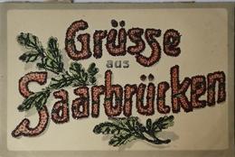 Saarbrucken // Gruss - Grusse Aus 1918 - Saarbrücken