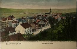 Saarbrucken / Blick Auf St. Arnual Ca 1900 - Saarbrücken