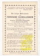 DP Ferdinand VanWalleghem ° Tielt 1823 † Geluwe Wervik 1907 X A. Vanden Broucke Xx O. Claeys - Images Religieuses
