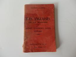 """Guides Joanne De 136 Pages """"Les Anglais De La Manche"""" Jersey, Guernesey, Sercq, Auregny. - Tourism Brochures"""