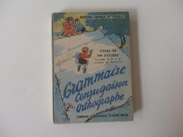 Livre De 272p Grammaire, Conjugaison, Orthographe, Cours De Fin D'études, Classes 6 & 5 éme Berthou Gremaux Mme Voegelé. - Books, Magazines, Comics