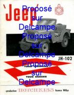 Piece Sur Le Theme De Feullet Automobile Publicitaire Et Technique En 4 Pages - Jeep - JH-102 - Publicités