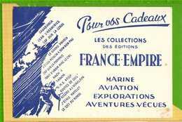 BUVARD & Blotter Paper : Les Editions FRANCE EMPIRE - Stationeries (flat Articles)