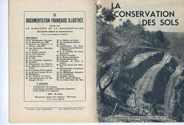 DOCUMENTATION FRANCAISE ILLUSTREE - LA CONSERVATION DES SOLS - JUIN 1954 - EXCELLENT ETAT - - Science